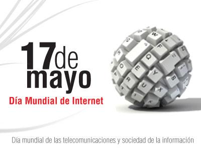 Día mundial de Internet… Lánzate al mundo Online